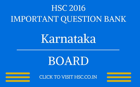 Karnataka HSC 2016 IMPORTANT QUESTION BANK