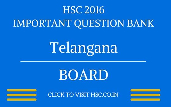 Telangana HSC 2016 IMPORTANT QUESTION BANK