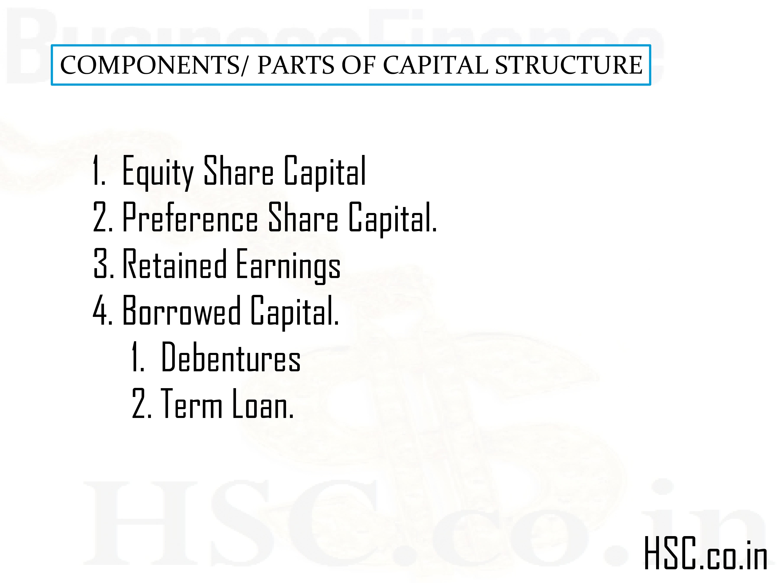 COMPONENTS/ PARTS OF CAPITAL STRUCTURE