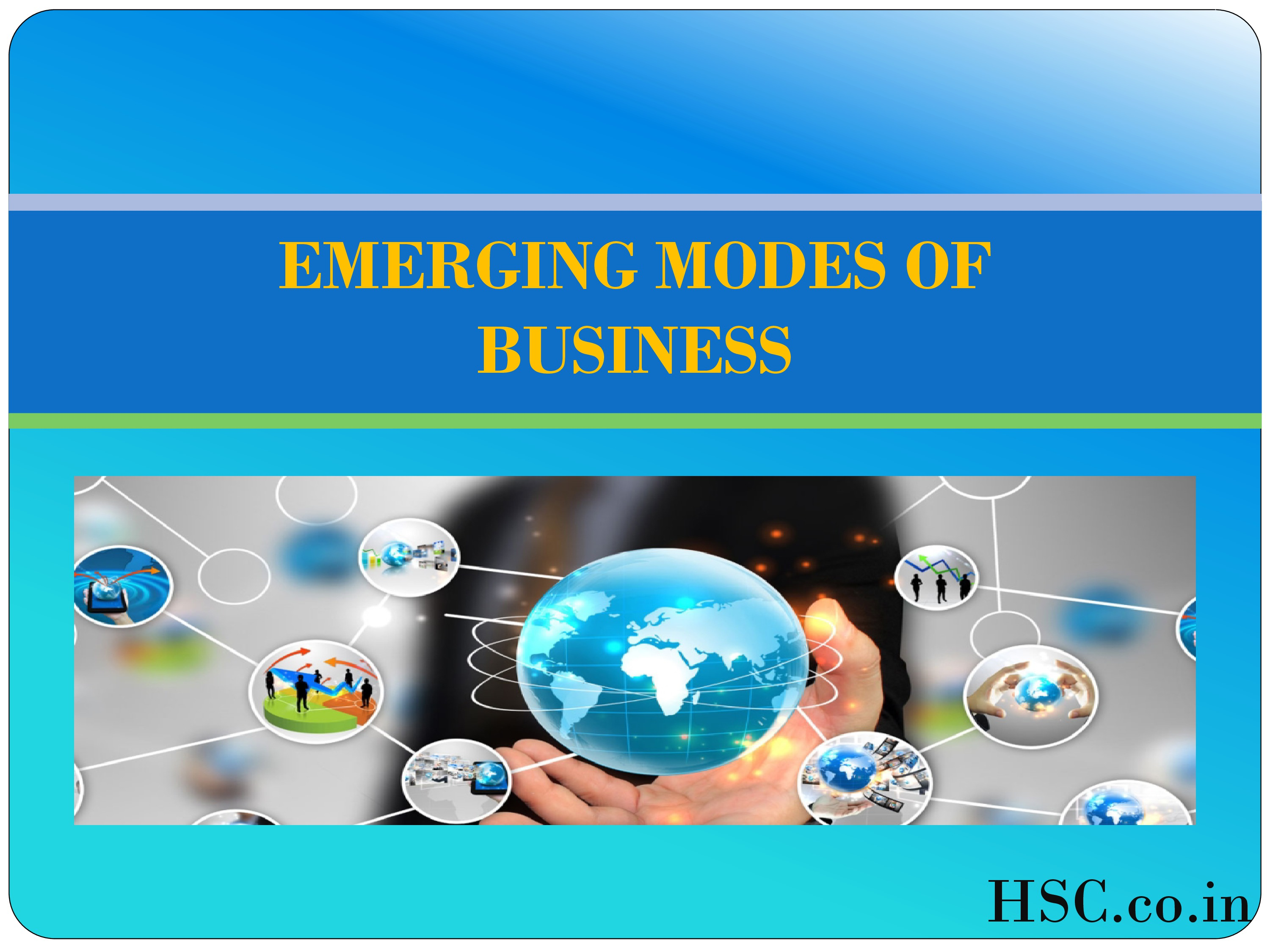 emerging mode of business -0