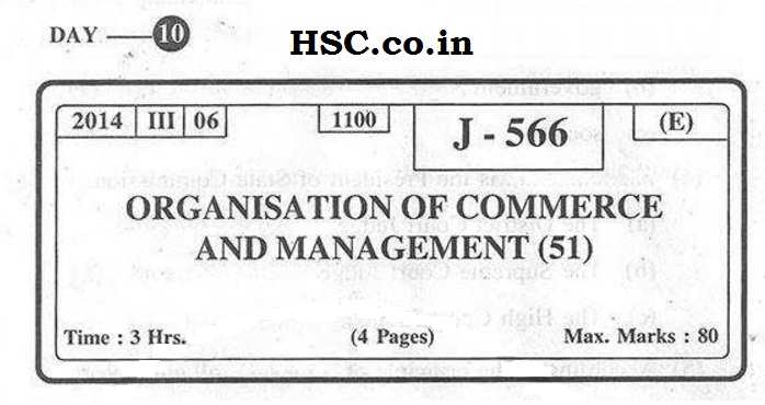 Organisation of Commerce and Management – March 2014 HSC