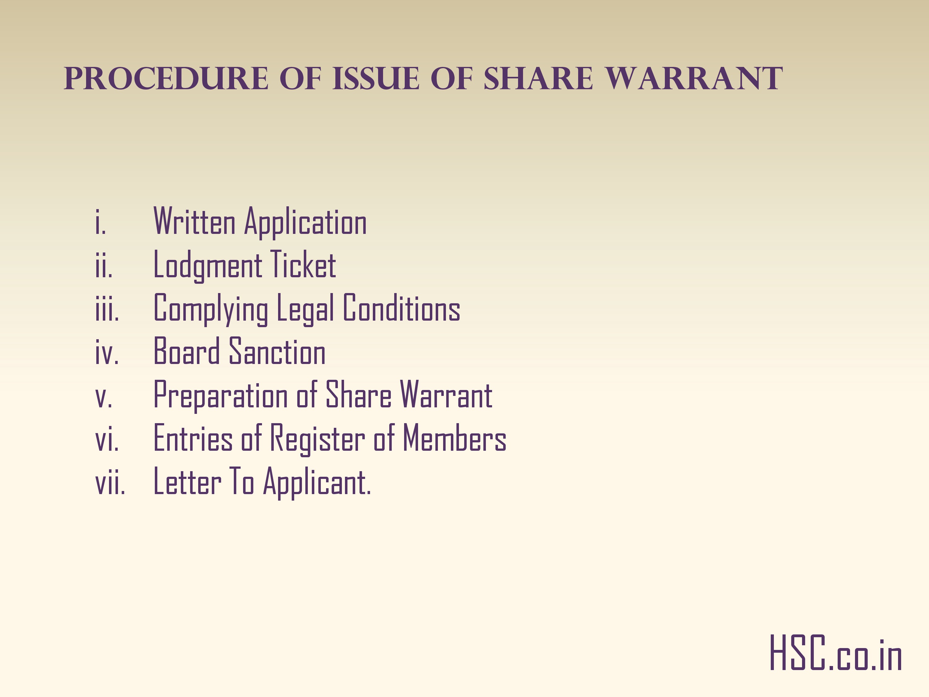 Procedure of issue of share warrant