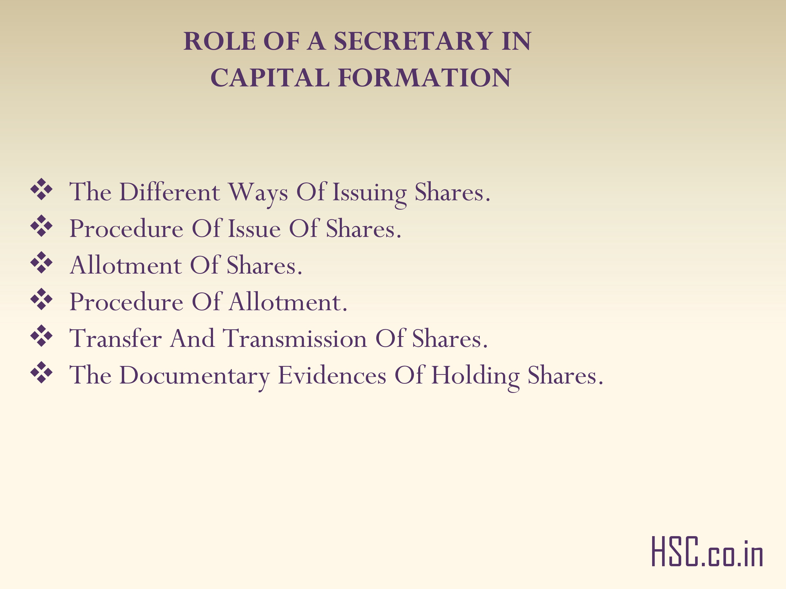ROLE OF A SECRETARY IN CAPITAL FORMATION