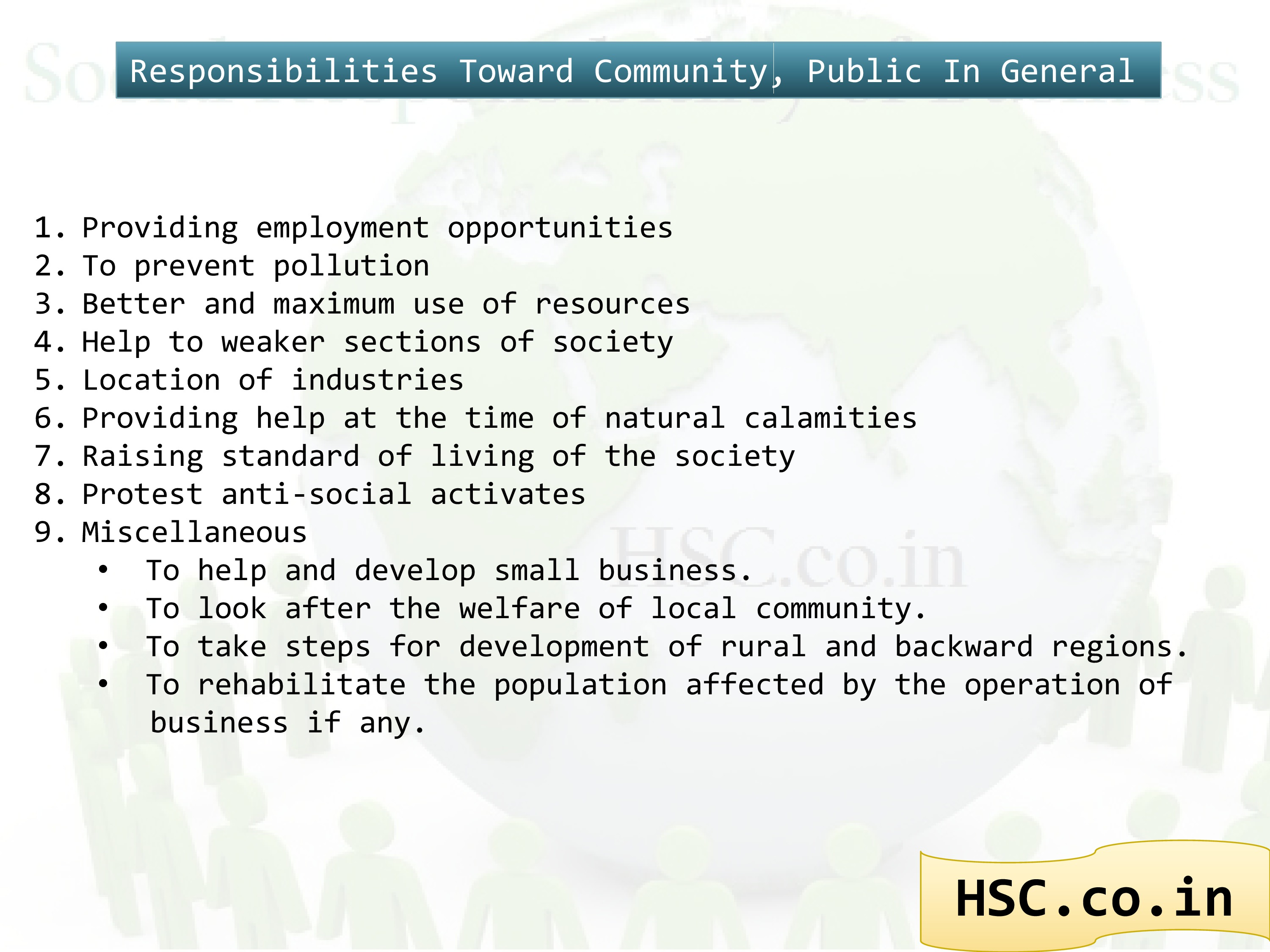 responsibility toward public in general and community