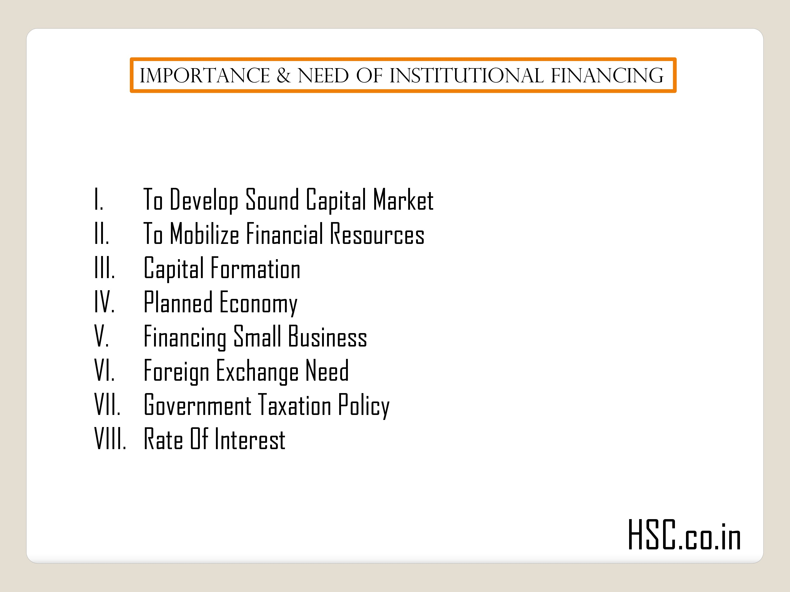 Importance & need of institutional financing