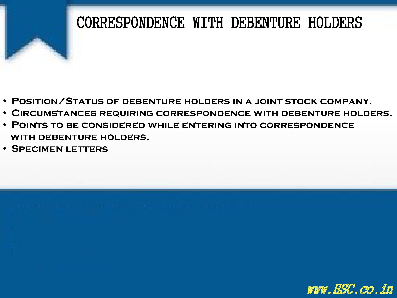 Correspondence With Debenture Holders – S P Notes – HSC – Higher