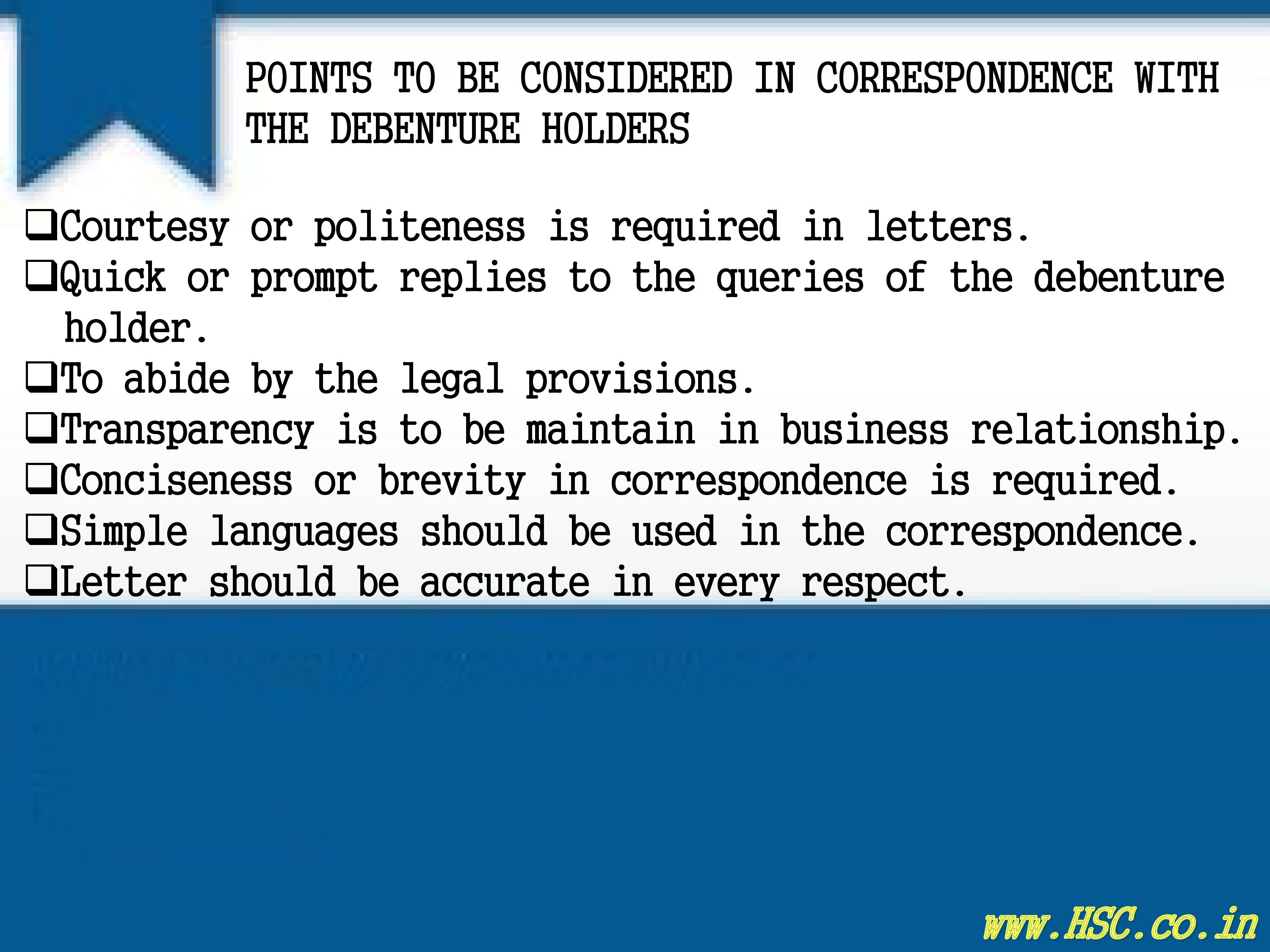 point to considered correspondence with debenture holders