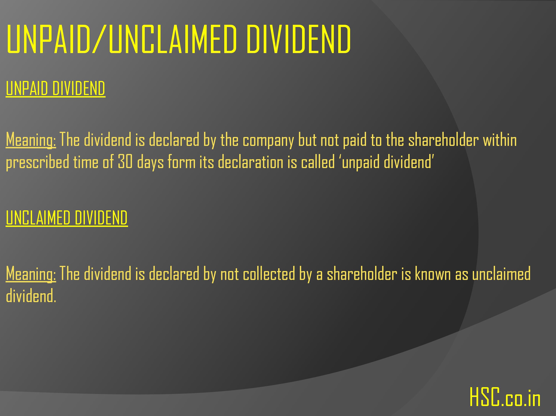 unpaid/unclaimed dividend