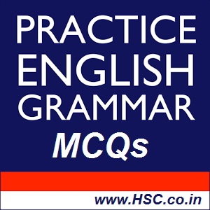 english grammar mcq test with answers – HSC – Higher