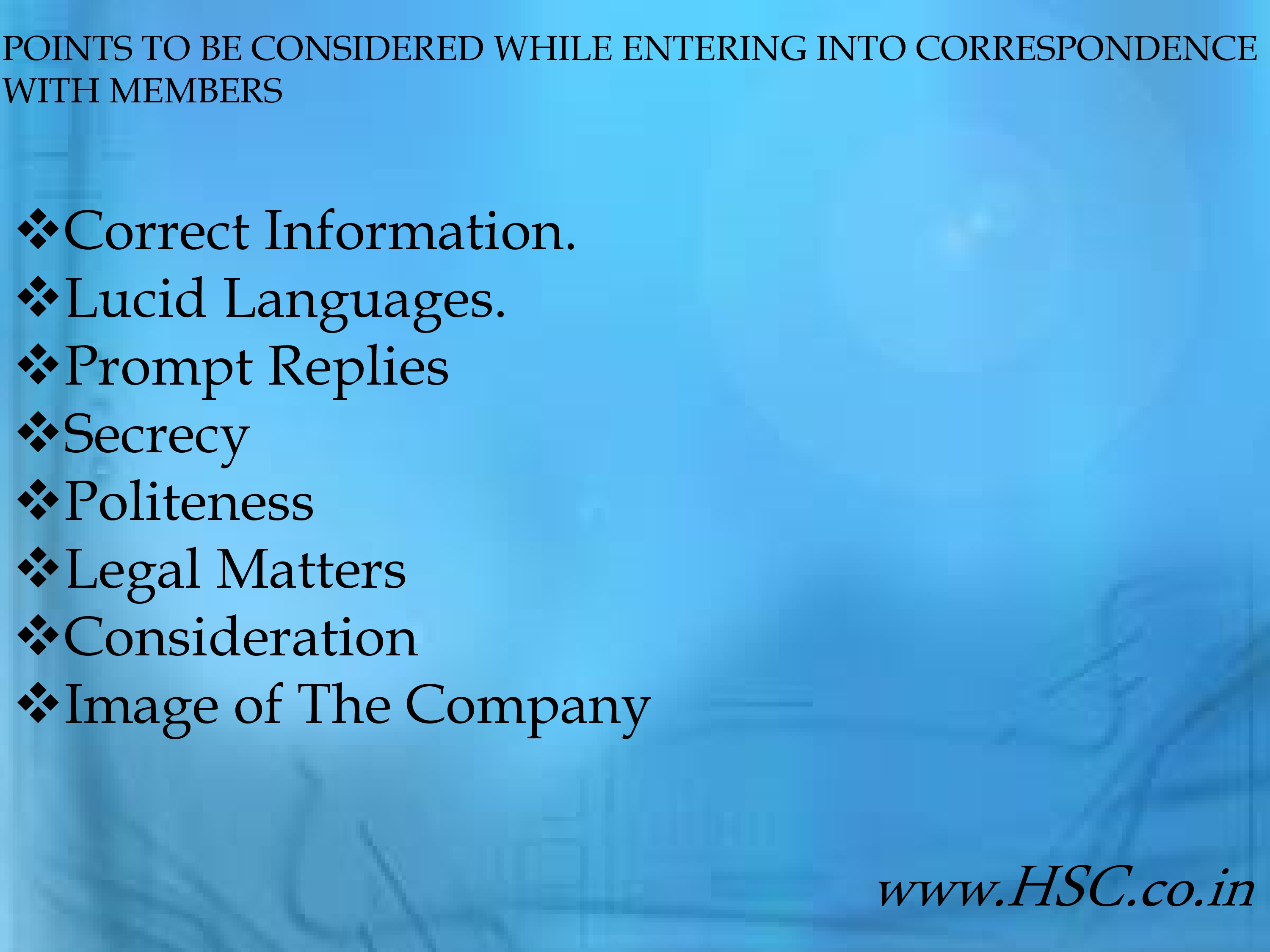 points to be considered while entering into correspondence