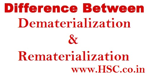 difference between dematerilization and rematerialization
