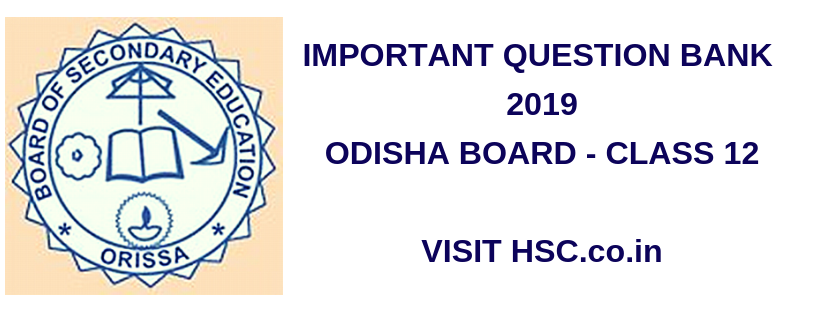 Important Question Bank for Odisha plus 2 class 12th (HSC